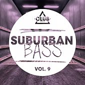 Suburban Bass Vol. 9 by Various Artists