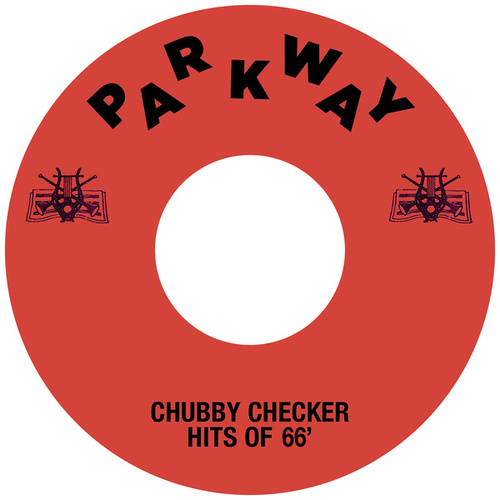 Chubby Checker Hits Of '66 by Chubby Checker