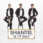 A Ty Daj by Shantel