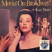Movin' on Broadway by Kay Starr
