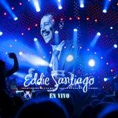 Eddie Santiago En Vivo by Eddie Santiago