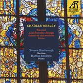 Charles Wesley: Sacred and Secular Songs