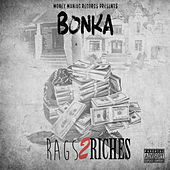 Rags to Riches - Single de Bonka
