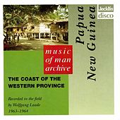 Music of Man Archive - Papua New Guinea - The Coast of the Western Province by Various Artists