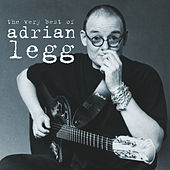 The Very Best of Adrian Legg by Adrian Legg