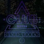 Club Session pres. Club Tools Vol. 8 by Various Artists