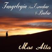 Más Allá (Tangología Para Escuchar y Bailar) von Various Artists