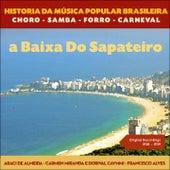Na Baixa Do Sapateiro (Original Recordings 1938 - 1939) de Various Artists