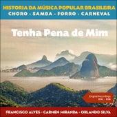 Tenha Pena de Mim (Original Recordings 1936 - 1938) de Various Artists