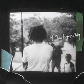 4 Your Eyez Only by J. Cole