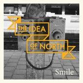 Smile von Idea Of North