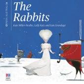 The Rabbits von Kate Miller-Heidke