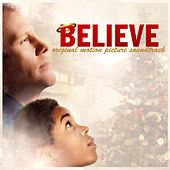 Believe (Original Motion Picture Soundtrack) by Various Artists