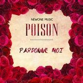 Pardonne moi by Poison
