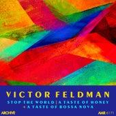 Stop the World, A Taste of Honey & A Taste of Bossa Nova by Victor Feldman