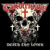 Death Thy Lover de Candlemass