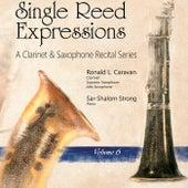 Single Reed Expressions, Vol. 6 by Ronald L. Caravan