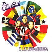 A Latinoamérica by Los Chalchaleros