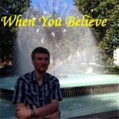 When You Believe by Dean Jones