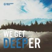 We Get Deeper Vol. 25 by Various Artists