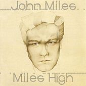 Miles High by John Miles