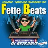 Fette Beats (Präsentiert von DJ Ostkurve) von Various Artists
