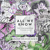 All We Know (Oliver Heldens Remix Radio Edit) di The Chainsmokers