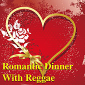 Romantic Dinner With Reggae de Various Artists