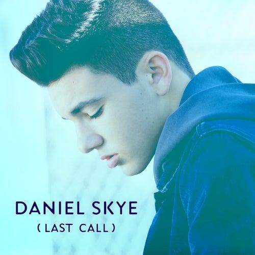 Last Call de Daniel Skye