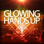 Glowing Handsup 1 by Various Artists