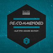 Re:Commended - Electro House Edition, Vol. 9 de Various Artists