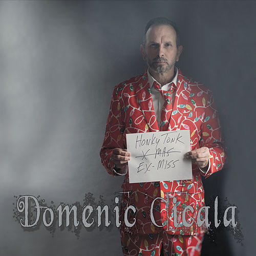 Honky Tonk Ex-Miss by Domenic Cicala