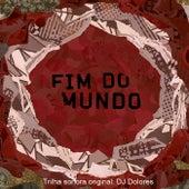 O Fim do Mundo (Trilha Sonora Original) by Various Artists