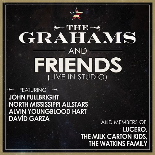 The Grahams & Friends by The Grahams