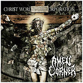 Chri$t Worldwide Corporation by Amen Corner