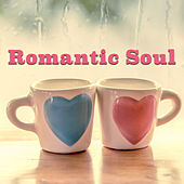 Romantic Soul by Various Artists
