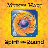 Spirit Into Sound de Mickey Hart