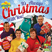 It's Always Christmas With You! by The Wiggles