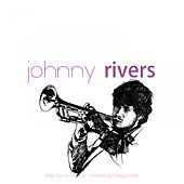Rock and Roll History by Johnny Rivers