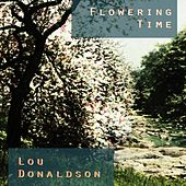 Flowering Time by Lou Donaldson