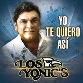 Yo Te Quiero Así de Los Yonics