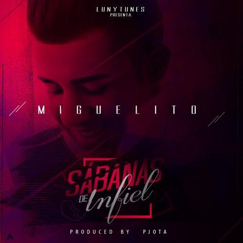 Sabanas De Infiel by Miguelito
