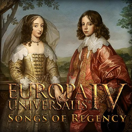 Europa Universalis IV: Songs of Regency by Paradox Interactive