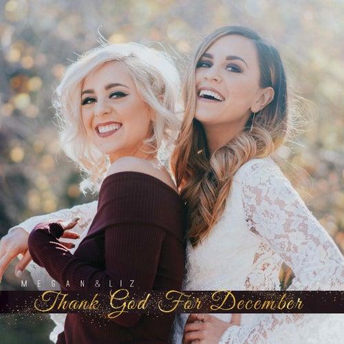 Thank God for December by Megan