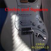 Circles and Squares by Chris McDonald