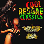 Cool Reggae Classics by Various Artists