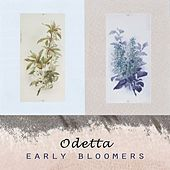 Early Bloomers by Odetta