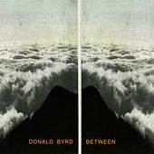 Between by Donald Byrd