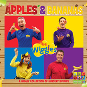 Apples & Bananas: A Wiggly Collection Of Nursery Rhymes by The Wiggles