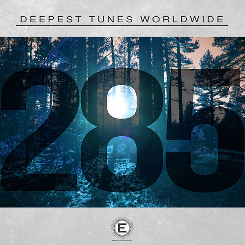 Deepest Tunes Worldwide by Various Artists